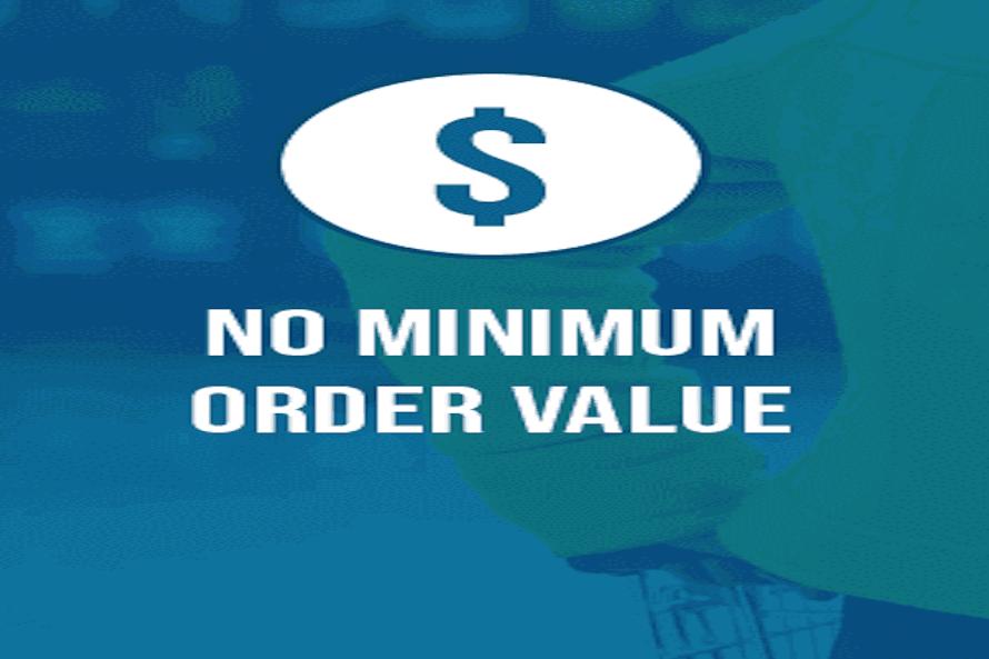 No Minimum Order Value